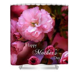 Shower Curtain featuring the photograph Happy Mothers Day Spring Pink Cherry Blossoms by Shelley Neff