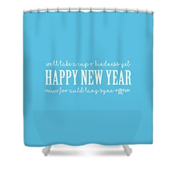 Shower Curtain featuring the digital art Happy New Year Auld Lang Syne Lyrics by Heidi Hermes