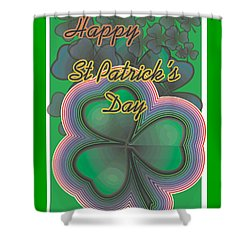 Happy St. Patrick's Day Shower Curtain by Sherril Porter