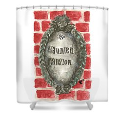 Haunted Mansion Plaque White Shower Curtain
