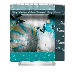 Have Yourself A Fabulous Christmas Shower Curtain