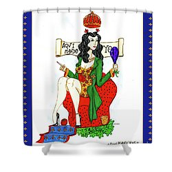 Her Royal Majesty Queen Sue Shower Curtain by Don Pedro De Gracia