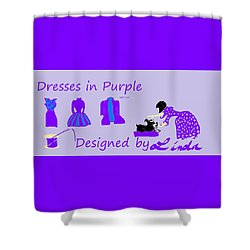 High Style Fashion, Dresses In Purple Shower Curtain