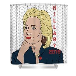 Hillary Clinton 2016 Shower Curtain by Nicole Wilson