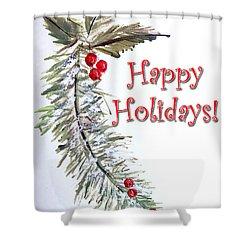 Holidays Card - 3 Shower Curtain by Dorothy Maier