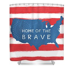Home Of The Brave Shower Curtain by Linda Woods