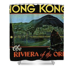 Hong Kong - The Riviera Of The Orient - Vintage Travel Poster Shower Curtain