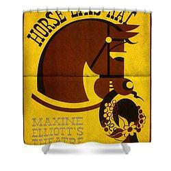 Horse Eats Hat - Maxine Elliot's Theatre - Vintage Poster Folded Shower Curtain
