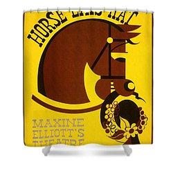 Horse Eats Hat - Maxine Elliot's Theatre - Vintage Poster Restored Shower Curtain