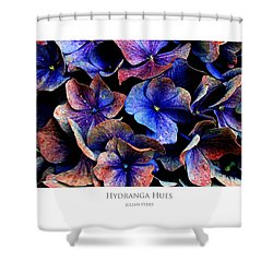 Shower Curtain featuring the digital art Hydranga Hues by Julian Perry