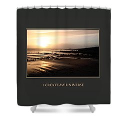 I Create My Universe Shower Curtain by Donna Corless