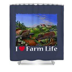 I Love Farm Life T Shirt - Spring Groundhog - Country Farm Landscape 2 Shower Curtain