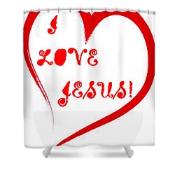 I Love Jesus Shower Curtain