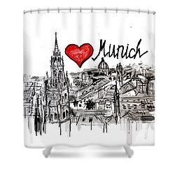 I Love Munich Shower Curtain by Sladjana Lazarevic