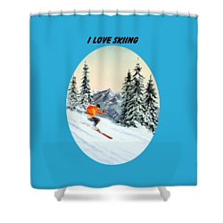 I Love Skiing  Shower Curtain by Bill Holkham