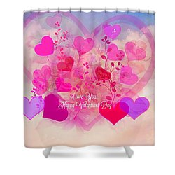 I Love You..happy Valentines Day Shower Curtain by Sherri's Of Palm Springs