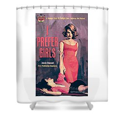 Shower Curtain featuring the painting I Prefer Girls by Robert Maguire