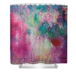 Shower Curtain featuring the painting Id Like To Be Unstoppable by Laurie Maves ART