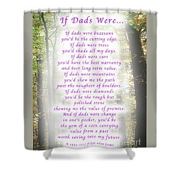 If Dads Were Greeting Card And Poster Shower Curtain by Felipe Adan Lerma