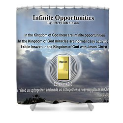 Infinite Opportunities Shower Curtain