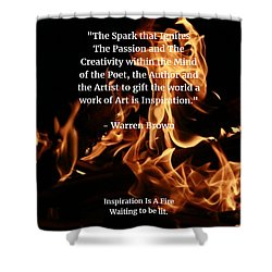 Inspiration And Creativity Shower Curtain by Warren Brown