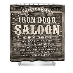 Iron Door Saloon 1852 Shower Curtain