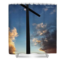 Isaiah 53-5 Shower Curtain