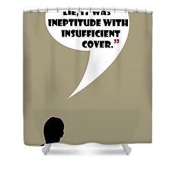 It Wasn't A Lie - Mad Men Poster Don Draper Quote Shower Curtain
