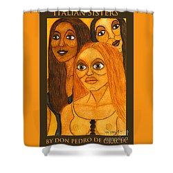 Italian Sisters Shower Curtain