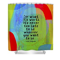 Shower Curtain featuring the mixed media It's Never Too Late by Lisa Weedn