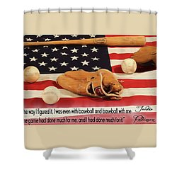 Jackie Robinson Baseball Quote Shower Curtain by Dan Sproul