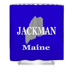 Shower Curtain featuring the photograph Jackman Maine State City And Town Pride  by Keith Webber Jr
