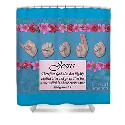 Jesus Name Above All Names Shower Curtain by Master's Hand Collection