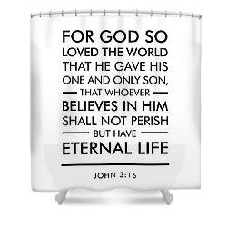 John 3-16 - Spiritual Wall Art - Bible Verses Art Shower Curtain