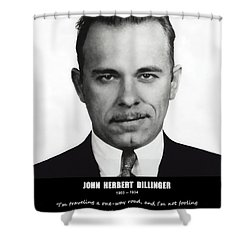 John Dillinger -- Public Enemy No. 1 Shower Curtain by Daniel Hagerman