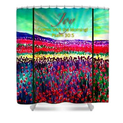Joy Comes With The Morning Triptych  Shower Curtain