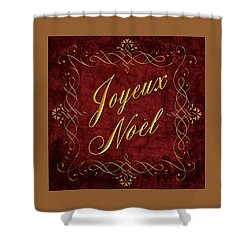 Joyeux Noel In Red And Gold Shower Curtain by Caitlyn  Grasso