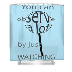 Shower Curtain featuring the digital art Just Watch by Thomasina Durkay