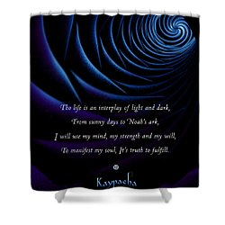 Kaypacha's Mantra 4.28.2015 Shower Curtain