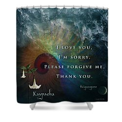 Kaypacha's Mantra 7.15.2015 Shower Curtain
