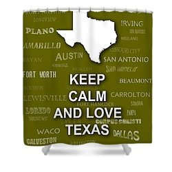 Keep Calm And Love Texas State Map City Typography Shower Curtain