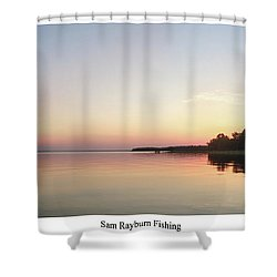Lake Sam Rayburn Shower Curtain