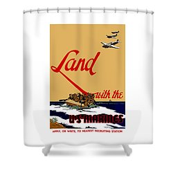 Land With The Us Marines Shower Curtain