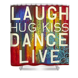 Shower Curtain featuring the painting Laugh Hug Kiss Dance Live by Carla Bank