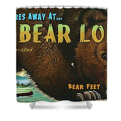 Lazy Bear Lodge Sign Shower Curtain