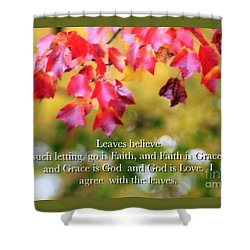 Leaves Believe Shower Curtain by MaryLee Parker