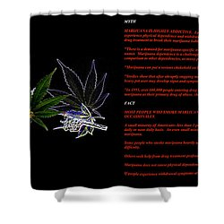 Legalize It Shower Curtain