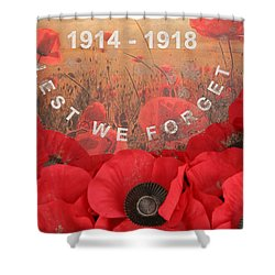 Lest We Forget - 1914-1918 Shower Curtain