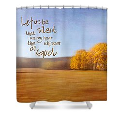 Let Us Be Silent Shower Curtain