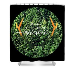 Let's Go On An Adventure Shower Curtain by Robin Dickinson